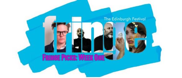 Edinburgh Fringe: Best of the Week