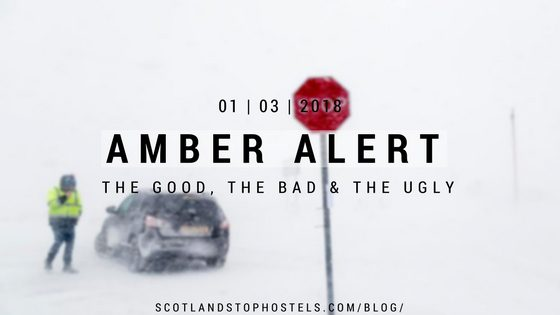 Scotland's Amber Alert Storm: The Good, The Bad & The Ugly