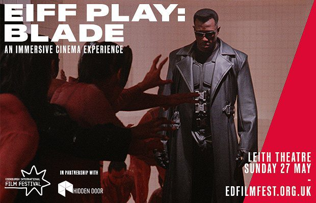 EDINBURGH INTERNATIONAL FILM FESTIVAL PRESENTS EIFF PLAY: BLADE