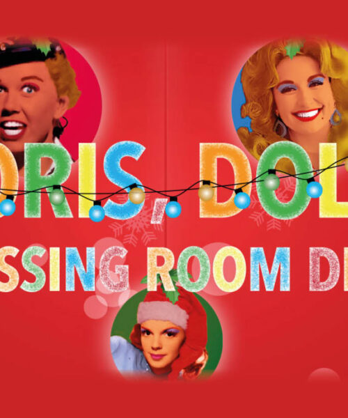DORIS, DOLLY AND THE DRESSING ROOM DIVAS – Edinburgh Musical Review